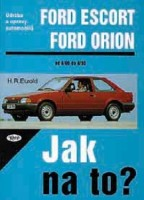 Kniha FORD ESCORT/ORION /50 - 132 PS a diesel/ 8/80 - 8/90