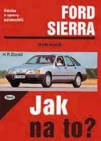 Kniha FORD SIERRA /75 - 120 PS a diesel/ 9/82 - 2/93